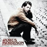 Songs For You Truths For Me Lyrics James Morrison