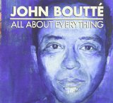 All About Everything Lyrics John Boutte