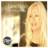 On The Wings Of Songs Lyrics Lane Brody