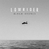 Black Stones Lyrics Lowrider