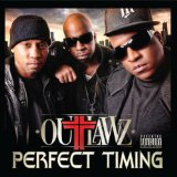 Perfect Timing Lyrics Outlawz