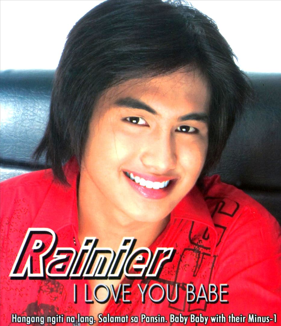 I Love You Babe Lyrics Rainier Castillo