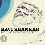 The Living Room Sessions Part 2 Lyrics Ravi Shankar
