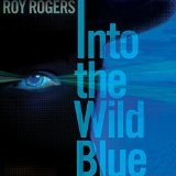 Into the Wild Blue Lyrics Roy Rogers