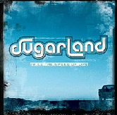 twice the speed of life Lyrics Sugarland