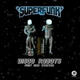Disco Robots Lyrics Superfunk