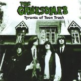 Tyrants Of Teen Trash Lyrics The Gruesomes