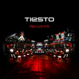 Red Lights (Single) Lyrics Tiesto