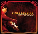 First Offense Lyrics Vince Esquire