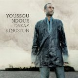 Dakar - Kingston Lyrics Youssou N'Dour