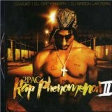 Rap Phemonenmon 2 Lyrics 2Pac
