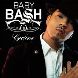 Cyclone  Lyrics Baby Bash