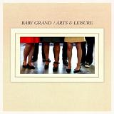 Arts & Leisure Lyrics Baby Grand