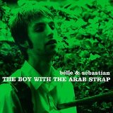 The Boy with the Arab Strap Lyrics Belle & Sebastian