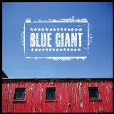 Blue Giant Lyrics Blue Giant
