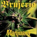 Marijuana Lyrics Brujeria