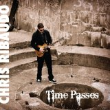 Time Passes Lyrics Chris Ribaudo