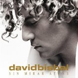 Sin Mirar Atras Lyrics David Bisbal