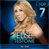 American Idol: Top 7 (second week) – Songs from Now & Then Lyrics Elise Testone