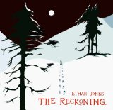 The Reckoning Lyrics Ethan Johns