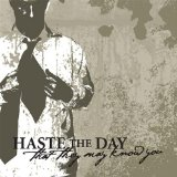 That They May Know You (EP) Lyrics Haste The Day