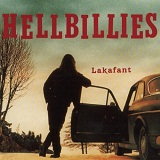 Lakafant Lyrics Hellbillies