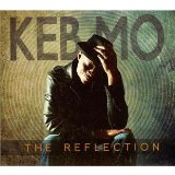 The Reflection Lyrics Keb Mo