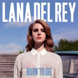 Video Games (Single) Lyrics Lana Del Rey