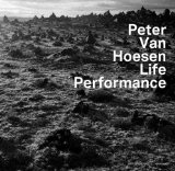 Life Performance Lyrics Peter Van Hoesen