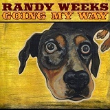Going My Way Lyrics Randy Weeks