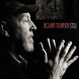 Still  Lyrics Richard Thompson