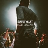 Hallelujah Lyrics Safetysuit