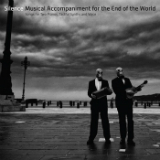 Musical Accompaniment for the End of the World Lyrics Silence