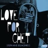 Love for Chet Lyrics Stephane Belmondo