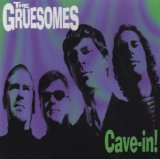 Cave-In! Lyrics The Gruesomes