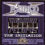 The Initiation Lyrics X-Raided