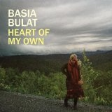 Heart Of My Own Lyrics Basia Bulat