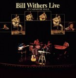 Live At Carnegie Hall Lyrics Bill Withers