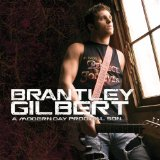 Modern Day Prodigal Son Lyrics Brantley Gilbert