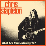 What Are You Listening To? (Single) Lyrics Chris Stapleton