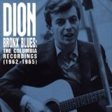 Bronx Blues-Columbia Recording Lyrics Dion