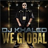 We Global Lyrics DJ Khaled