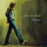 Volcano Lyrics Edie Brickell