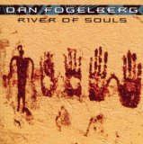 River Of Souls Lyrics Fogelberg Dan