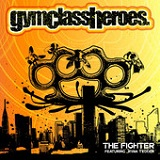 The Fighter (Single) Lyrics Gym Class Heroes