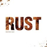 Rust Lyrics Harm's Way