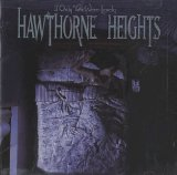 If Only You Were Lonely Lyrics Hawthorne Heights