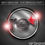 The Remixes, Part 1 Lyrics Max Graham