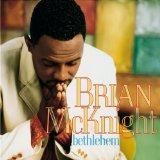 Bethlehem Lyrics McKnight Brian