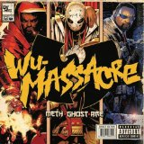 Wu-Massacre Lyrics Meth Ghost & Rae